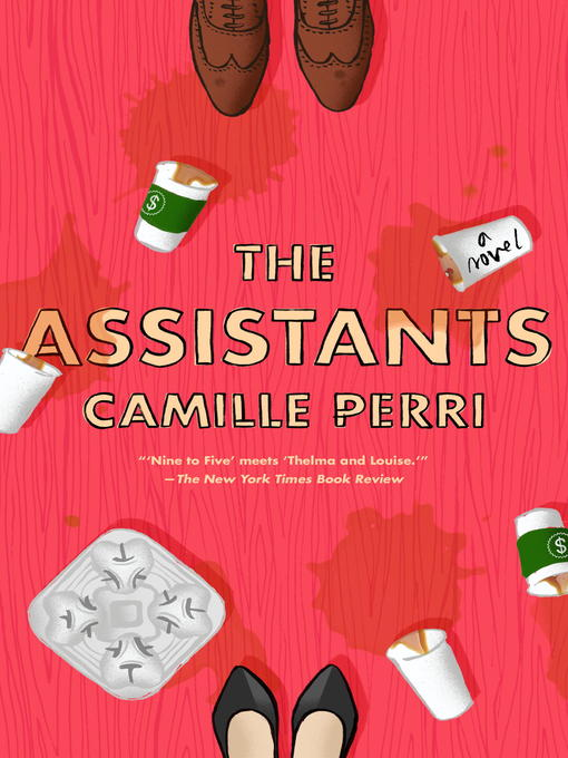 Title details for The Assistants by Camille Perri - Wait list